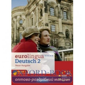Книга Eurolingua 2 Teil 2 (9-16) Kursbuch und Arbeitsbuch A2.2 Seiffert, Ch ISBN 9783464213919