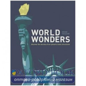 Книга World Wonders: Discover the Secrets of Our Planet's Iconic Structures Michal Gaszynski ISBN 9780008360115