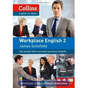 Workplace English2. Book with Audio CD & DVD ISBN 9780007460557