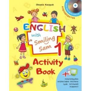 Карпюк English with Smiling Sam 1 Activity Book НУШ Карпюк О.Д.