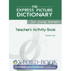 Робочий зошит Picture Dictionary for Young Learners Teachers Activity Book ISBN 9781843251057