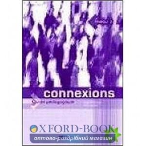 Книга для вчителя Connexions 3 Guide P?dagogique ISBN 9782278056248