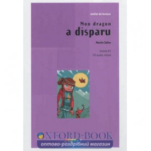 Niveau A1 Mon dragon a disparu + CD audio ISBN 9782278073023
