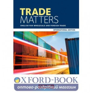 Книга Trade Matters A2-B2 Schulerbuch. English for Wholesale and Foreign Trade ISBN 9783064513457