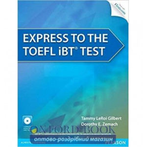 Тести Express to the TOEFL iBTTest with CD-Rom ISBN 9780132861625