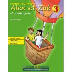 Alex et Zoe Nouvelle 3 Cahier dactivites + CD audio DELF Prim Samson, C ISBN 9782090383379