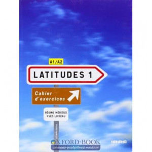 Latitudes 1 Cahier dexercices + CD audio Merieux, R ISBN 9782278062638