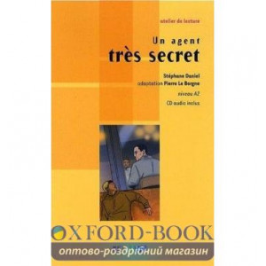 Atelier de lecture A2 Un agent tres secret + CD audio ISBN 9782278064175
