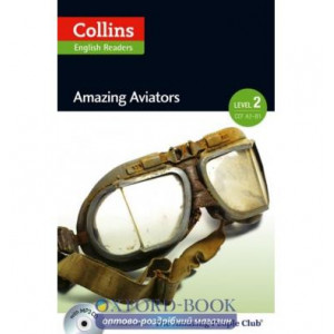 Amazing Aviators with Mp3 CD Level 2 MacKenzie, F ISBN 9780007544950