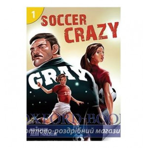 Книга Level 1 Soccer Crazy (200 Headwords) ISBN 9781424046539