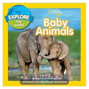 Книга Explore My World: Baby Animals ISBN 9781426320460