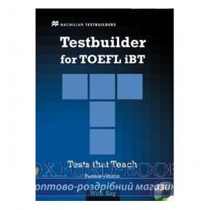 Тести TOEFL iBT Testbuilder with key and Audio CDs ISBN 9780230409712