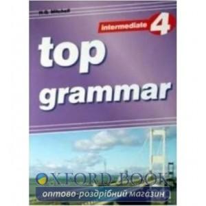 Підручник Top Grammar 4 Intermediate Students Book Mitchell, H ISBN 9789604434077