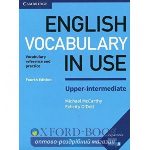 Словник Vocabulary in Use 4th Edition Upper-Intermediate with Answers McCarthy, M ISBN 9781316631751