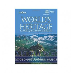 Книга Worlds Heritage,The: Definitive Guide to All 1007 World Heritage Sites,The UNESCO ISBN 9780008126308