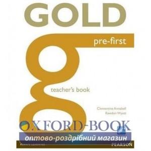 Книга для вчителя Gold Pre-First Teachers book ISBN 9781447907282