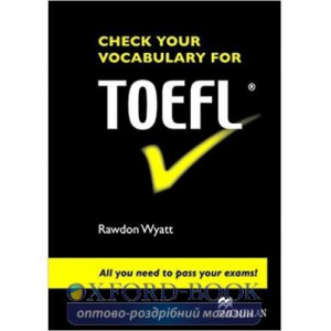 Підручник Check your vocabulary for TOEFL Students Book ISBN 9780230033610