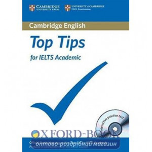 Тести Top Tips for IELTS Academic Book with CD-ROM with full practice test and Speaking test video ISBN 9781906438722