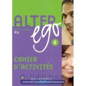 Книга Alter Ego 2 Cahier dactivit?s ISBN 9782011554437