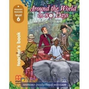 Книга для вчителя 6 Around The World in Eighty Days teachers book Verne, J ISBN 9786180525106