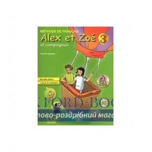 Книга Alex et Zoe Nouvelle 3 Livre de L`eleve + Livret de civilisation Samson, C ISBN 9782090383362