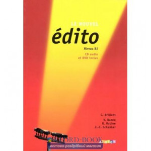 Edito Le Nouvel B2 Livre eleve + DVD + CD audio ISBN 9782278066575