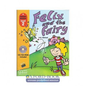 Level 2 Felix and the Fairy with CD-ROM Mitchell, H ISBN 9789604432998