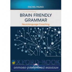 Книга BRAIN FRIENDLY GRAMMAR NEUROLANGUAGE COACHING ISBN 9781471584176