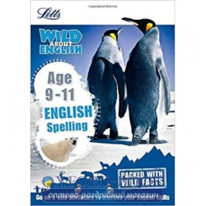 Книга Letts Wild About English: Spelling Age 9-11 ISBN 9781844197835