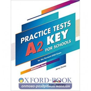 Тести A2 Key For Schools Practice Tests Students For The Revised 2000 Exam