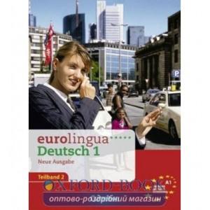 Книга Eurolingua 1 Teil 2 (9-16) Kursbuch und Arbeitsbuch A1.2 Litters, U. ISBN 9783464213896