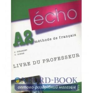 Книга Echo A2 Livre Professeur ISBN 9782090385700