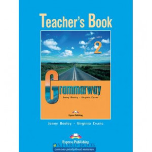 Книга для вчителя Grammarway 2 Teachers Book ISBN 9781844665976