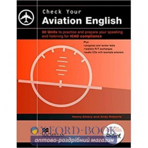 Книга Check Your Aviation English with Audio CDs Andy Roberts, Henry Emery ISBN 9780230402072