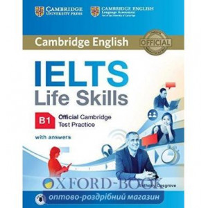 Книга IELTS Life Skills Official Cambridge Test Practice B1 students book with Answers and Audio Cosgrove, A. ISBN 9781316507155