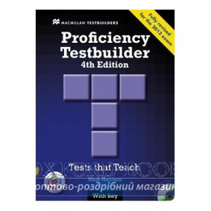 Тести Proficiency Testbuilder 4th Edition with key and Audio CDs and MPO ISBN 9780230452732