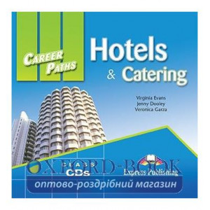 Career Paths Hotels and Catering Class CDs ISBN 9780857776297