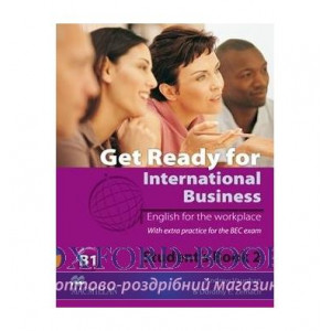 Підручник Get Ready for International Business (with BEC practice) 2 Students Book ISBN 9780230447905
