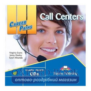Career Paths Call Centers Class CDs ISBN 9781471512193