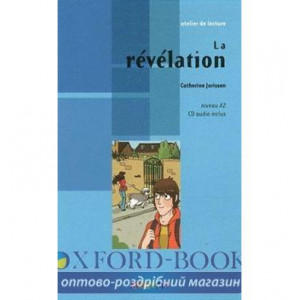 Atelier de lecture A2 La revelation + CD audio ISBN 9782278069552