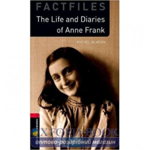 Книга The Life and Diaries of Anne Frank Anne Frank, Rachel Bladon ISBN 9780194022859