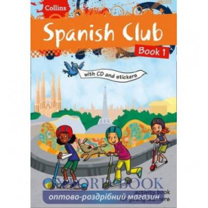 Spanish Club Book 1 with CD & Stickers ISBN 9780007504497