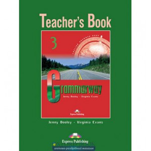 Книга для вчителя Grammarway 3 teachers book ISBN 9781903128954