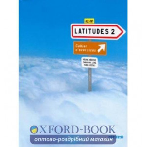Latitudes 2 Cahier dexercices + CD audio Merieux, R ISBN 9782278062669