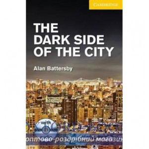 Книга Cambridge Readers The Dark Side of the City: Book with Audio CDs (2) Pack Battersby, A ISBN 9781107696006