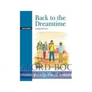 Робочий зошит Level 4 Back to the Dreamtime Intermediate Arbeitsbuch Mitchell, H ISBN 9789604781713