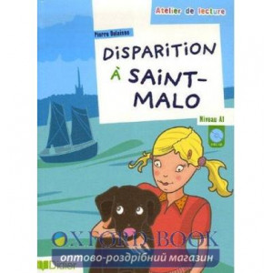 Atelier de lecture A1 Disparition a Saint Malo + CD audio ISBN 9782278060955