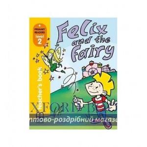 Книга для вчителя Level 2 Felix and the Fairy teachers book ISBN 9789604433018