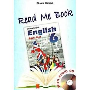 """Англійська мова Карпюк 6 клас Книга для читання """"Read Me Book 6"""" з аудіо CD О.Карпюк"""