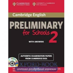 Cambridge English Preliminary for Schools 2 with key and Audio CDs ISBN 9781107603127